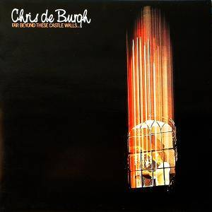 Chris de Burgh: Far Beyond These Castle Walls - Cover