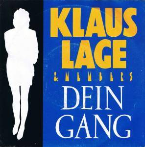 Klaus Lage & Members: Dein Gang - Cover
