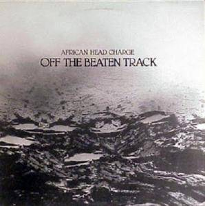 Cover - African Head Charge: Off The Beaten Track