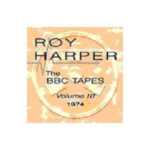 Roy Harper: BBC Tapes Volume 3 1974, The - Cover