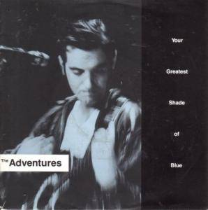 The Adventures: Your Greatest Shade Of Blue - Cover