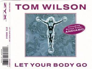 Cover - Tom Wilson: Let Your Body Go