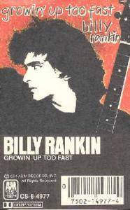 Billy Rankin: Growin' Up Too Fast - Cover