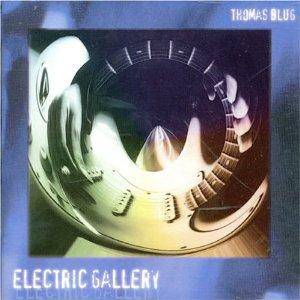 Thomas Blug: Electric Gallery - Cover