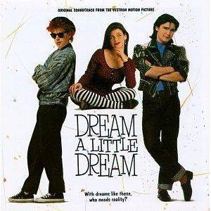 Cover - Fee Waybill: Dream A Little Dream - Original Soundtrack From The Vestron Motion Picture