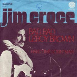 Jim Croce: Bad, Bad Leroy Brown - Cover