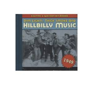 Cover - Jimmie Skinner: Dim Lights, Thick Smoke And Hillbilly Music - Country & Western Hit Parade 1949