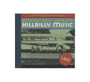 Cover - Zeb Turner: Dim Lights, Thick Smoke And Hillbilly Music - Country & Western Hit Parade 1951