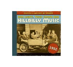 Cover - Lattie Moore: Dim Lights, Thick Smoke And Hillbilly Music - Country & Western Hit Parade 1952