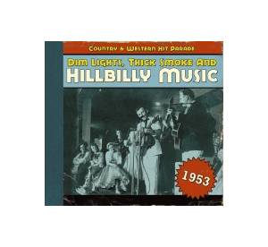 Cover - Merrill Moore: Dim Lights, Thick Smoke And Hillbilly Music - Country & Western Hit Parade 1953