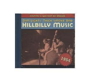 Cover - Sonny Burns: Dim Lights, Thick Smoke And Hillbilly Music - Country & Western Hit Parade 1954