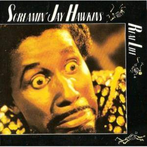 Screamin' Jay Hawkins: Real Life - Cover