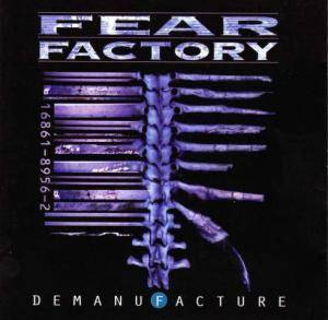 Fear Factory: Demanufacture (CD) - Bild 1