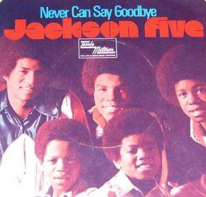 Cover - Jackson Five, The: Never Can Say Goodbye