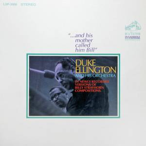 "Duke Ellington & His Orchestra: ""...And His Mother Called Him Bill"" - Cover"