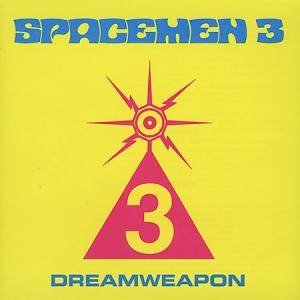 Spacemen 3: Dreamweapon - Cover