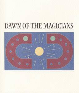 Cover - Mystery School, The: Dawn Of The Magicians