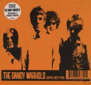 The Dandy Warhols: Boys Better - Cover