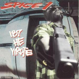 Spice 1: 187 He Wrote - Cover