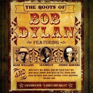 Roots Of Bob Dylan, The - Cover