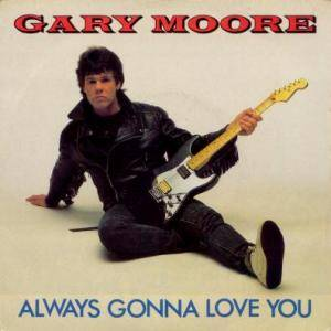 Gary Moore: Always Gonna Love You - Cover