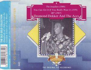 Cover - Desmond Dekker And The Aces: Israelites / You Can Get It If You Really Want It / 007, The