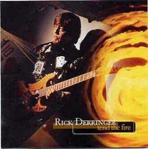 Cover - Rick Derringer: Tend The Fire