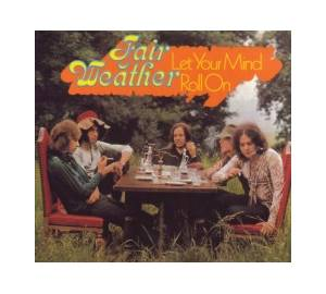 Fair Weather: Let Your Mind Roll On (LP) - Bild 1