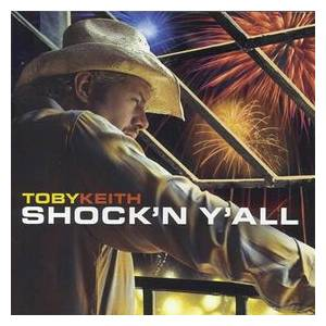 Cover - Toby Keith: Shock'n Y'all