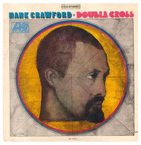 Cover - Hank Crawford: Double Cross