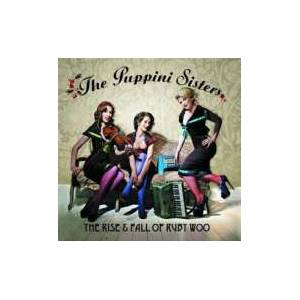 The Puppini Sisters: The Rise & Fall Of Ruby Woo (CD) - Bild 1