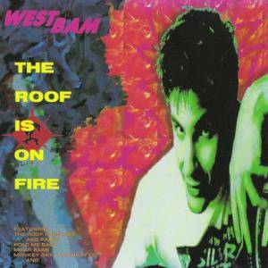 Cover - WestBam: Roof Is On Fire, The