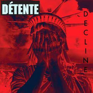 Détente: Decline - Cover
