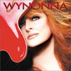 Cover - Wynonna: What The World Needs Now Is Love
