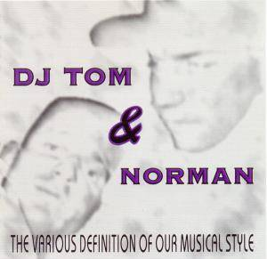 Cover - DJ Tom & Norman: Various Definition Of Our Musical Style, The