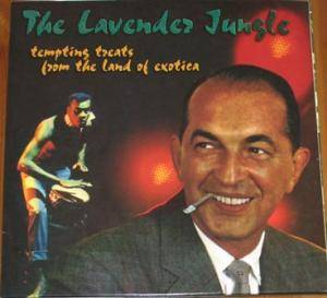 Cover - Passions, The: Lavender Jungle- Tempting Treats From The Land Of Exotica, The
