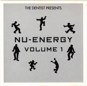 Cover - Yum Yum: Dentist Presents Nu-Energy Volume One, The