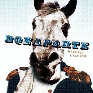 Bonaparte: My Horse Likes You - Cover