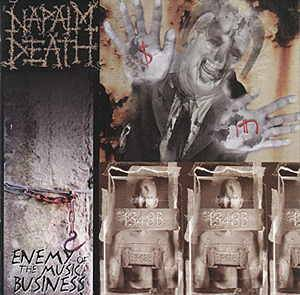 Cover - Napalm Death: Enemy Of The Music Business