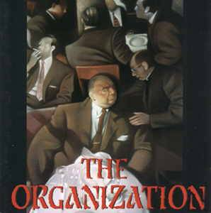 The Organization: Organization, The - Cover