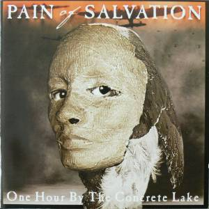 Cover - Pain Of Salvation: One Hour By The Concrete Lake