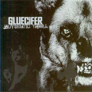 Gluecifer: Automatic Thrill (CD) - Bild 2
