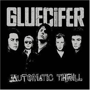 Gluecifer: Automatic Thrill (CD) - Bild 1