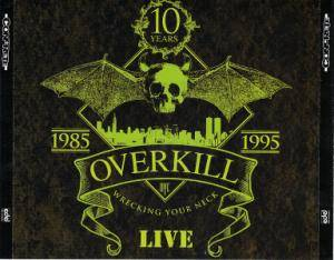 Overkill: Wrecking Your Neck Live (3-CD) - Bild 2