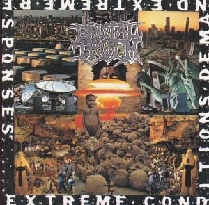 Cover - Brutal Truth: Extreme Conditions Demand Extreme Responses