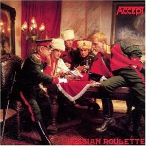 Accept: Russian Roulette - Cover