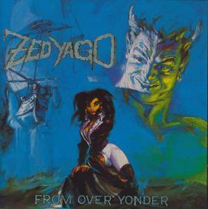 Zed Yago: From Over Yonder - Cover