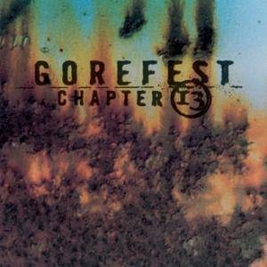 Gorefest: Chapter 13 - Cover