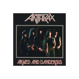 Anthrax: Armed And Dangerous - Cover
