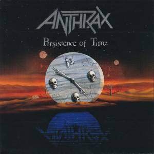 Anthrax: Persistence Of Time - Cover